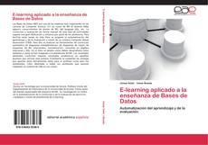 E-learning aplicado a la enseñanza de Bases de Datos的封面