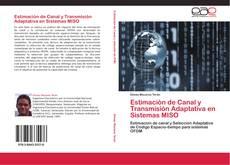 Portada del libro de Estimación de Canal y Transmisión Adaptativa en Sistemas MISO