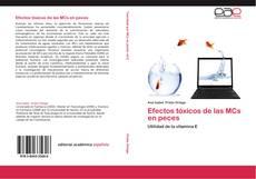Copertina di Efectos tóxicos de las MCs en peces