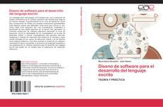 Bookcover of Diseno de software para el desarrollo del lenguaje escrito