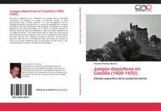 Portada del libro de Juegos deportivos en Castilla (1400-1450).