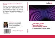Portada del libro de Contraste entre Auscultaciones Geodésicas (Tomo I)