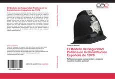 El Modelo de Seguridad Pública en la Constitución Española de 1978 kitap kapağı