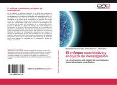Portada del libro de El enfoque cuantitativo y el objeto de investigación