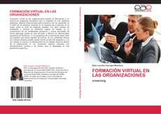 Portada del libro de FORMACIÓN VIRTUAL EN LAS ORGANIZACIONES