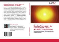 Portada del libro de Efectos Térmicos y de Curvatura en Física Nuclear y de Partículas