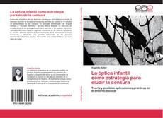 Обложка La óptica infantil como estrategia para eludir la censura