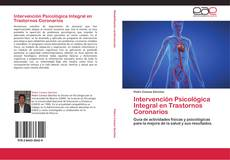Couverture de Intervención Psicológica Integral en Trastornos Coronarios