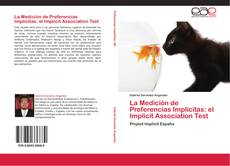 Portada del libro de La Medición de Preferencias Implícitas: el Implicit Association Test