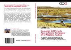 Portada del libro de Cerámica del Período Agro-Alfarero Temprano en el Altiplano Andino