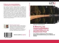 Portada del libro de E-Basura y las responsabilidades compartidas en su disposición final