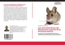 Portada del libro de Los micromamíferos del Pleistoceno superior de la Península Ibérica