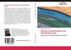 Couverture de Suelos contaminados con elementos traza