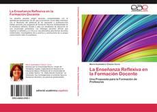 Borítókép a  La Enseñanza Reflexiva en la Formación Docente - hoz