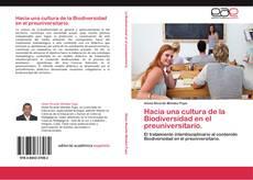 Bookcover of Hacia una cultura de la Biodiversidad en el preuniversitario.