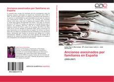 Bookcover of Ancianos asesinados por familiares en España