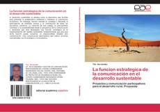 Portada del libro de La funcion estrategica de la comunicación en el desarrollo sustentable