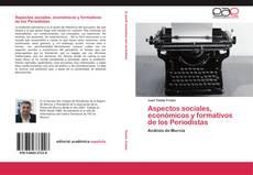 Portada del libro de Aspectos sociales, económicos y formativos de los Periodistas