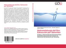 Bookcover of Hidrometalurgia del Oro: Extracción por Solventes