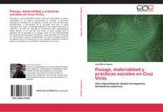 Portada del libro de Paisaje, materialidad  y prácticas sociales en Cruz Vinto.