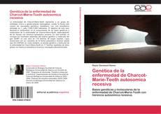 Portada del libro de Genética de la enfermedad de Charcot-Marie-Tooth autosomica recesiva