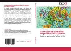Couverture de La educacion ambiental en jovenes universitarios