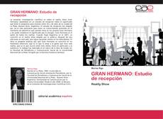 Bookcover of GRAN HERMANO: Estudio de recepción