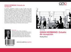 Обложка GRAN HERMANO: Estudio de recepción