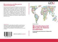 Bookcover of Microestructura del Mercado de Valores Ecuatoriano