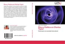 Couverture de Ética y Política en Charles Taylor