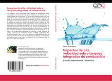 Bookcover of Impactos de alta velocidad sobre tanques integrados de combustible