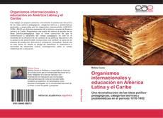 Capa do livro de Organismos internacionales y educación en América Latina y el Caribe