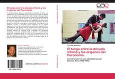 Copertina di El tango entre la década infame y los orígenes del Peronismo.