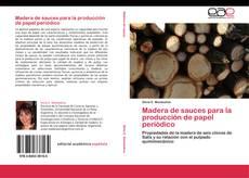 Bookcover of Madera de sauces para la producción de papel periódico