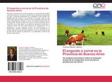 Capa do livro de El engorde a corral en la Provincia de Buenos Aires