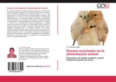 Portada del libro de Grasas recicladas en la alimentación animal