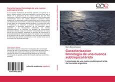 Caracterizacion limnología de una cuenca subtropical árida的封面