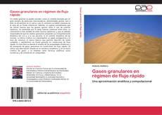 Portada del libro de Gases granulares en régimen de flujo rápido