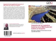Copertina di Impacto de la Logística Inversa en el Mercado del Cobre en España
