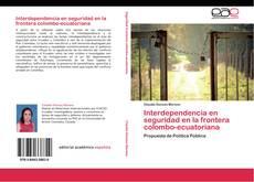 Buchcover von Interdependencia en seguridad en la frontera colombo-ecuatoriana