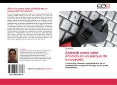 Portada del libro de Asterisk como valor añadido en un parque de innovación