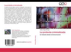 Portada del libro de La protesta criminalizada