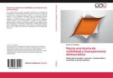 Copertina di Hacia una teoría de visibilidad y transparencia democrática