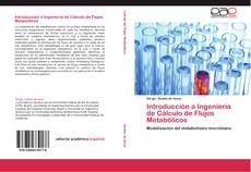 Bookcover of Introducción a Ingeniería de Cálculo de Flujos Metabólicos
