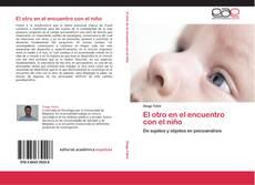 Bookcover of El otro en el encuentro con el niño