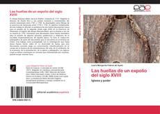 Bookcover of Las huellas de un expolio del siglo XVIII