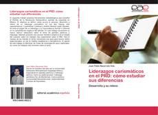 Portada del libro de Liderazgos carismáticos en el PRD: cómo estudiar sus diferencias