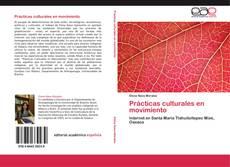 Couverture de Prácticas culturales en movimiento