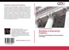 Bookcover of Sentidos e Ilustración Católica