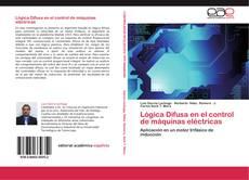 Couverture de Lógica Difusa en el control de máquinas eléctricas